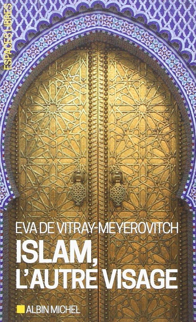 """Première de couverture du livre """"Islam, l'autre visage"""" d'Eva de Vitray-Meyerovitch"""